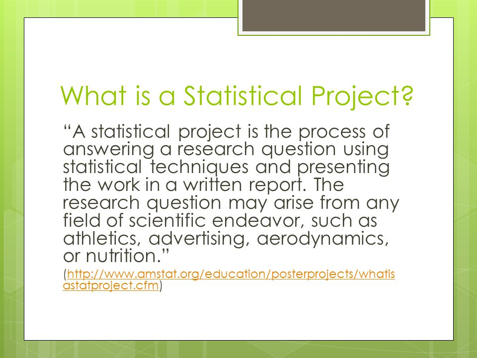 What is a Statistical Project.