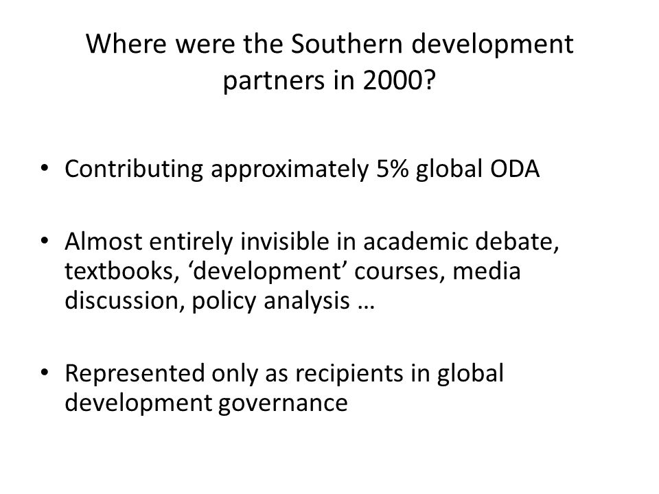Where were the Southern development partners in 2000.