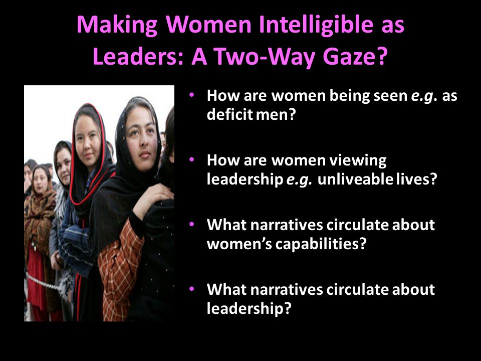 Making Women Intelligible as Leaders: A Two-Way Gaze.