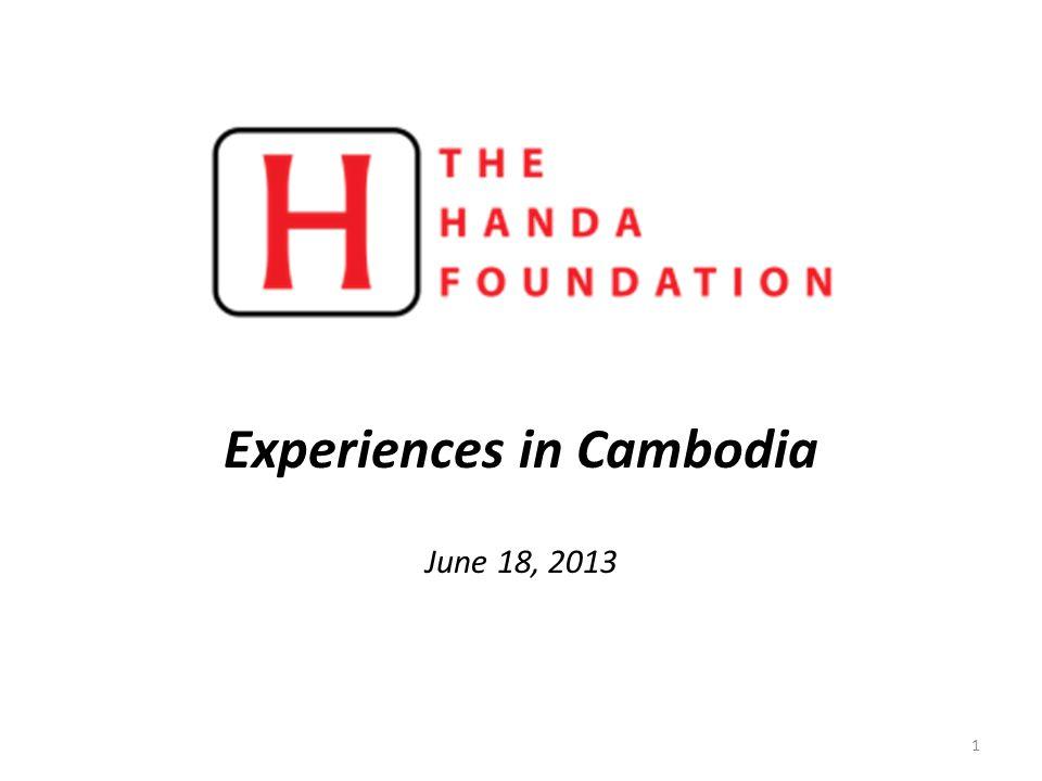 Experiences in Cambodia June 18, 2013 1