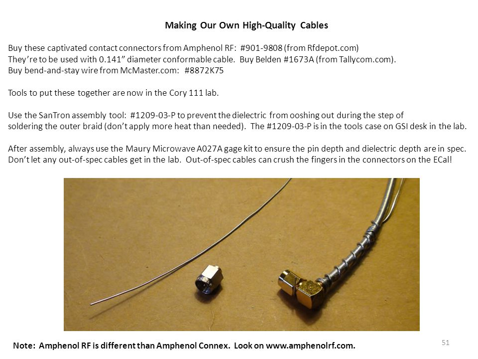 Making Our Own High-Quality Cables Buy these captivated contact connectors from Amphenol RF: #901-9808 (from Rfdepot.com) They're to be used with 0.14