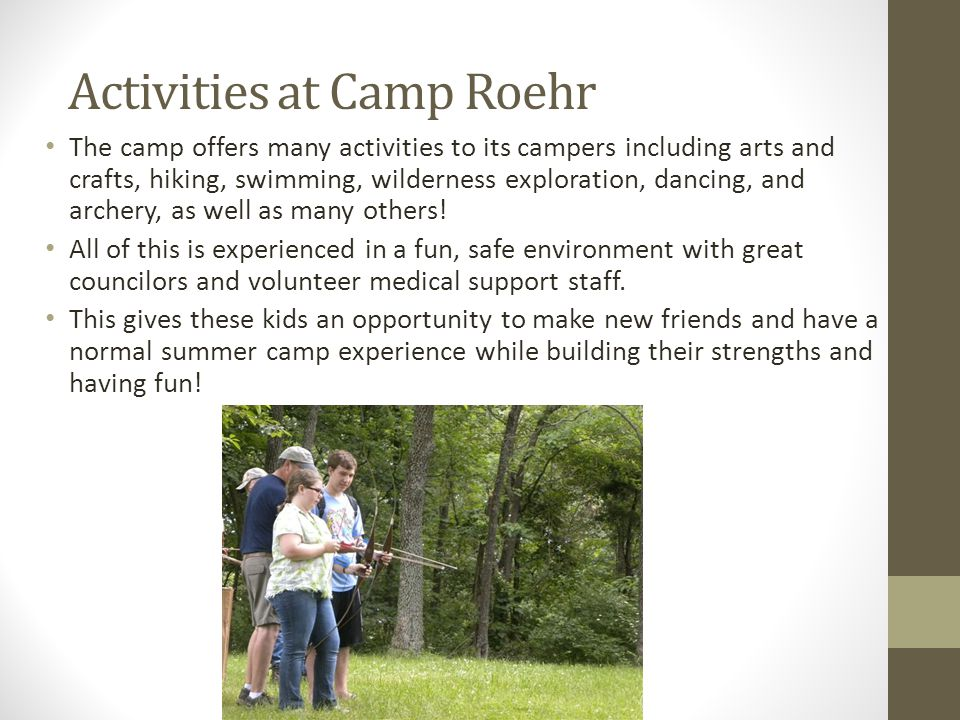Who inspired Camp Roehr.The camp is named after Mr.