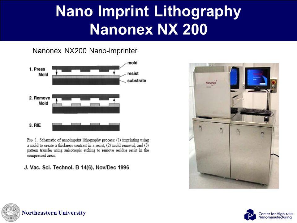 Northeastern University Nano Imprint Lithography Nanonex NX 200 Nanonex NX200 Nano-imprinter