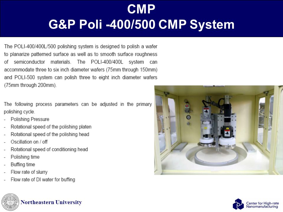 Northeastern University CMP G&P Poli -400/500 CMP System