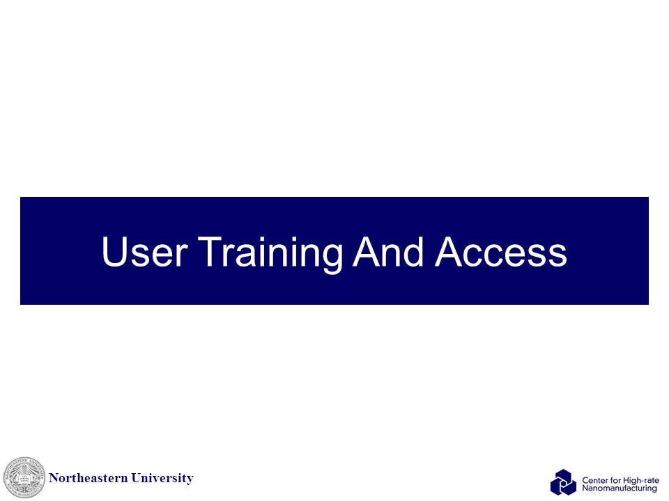 Northeastern University User Training And Access
