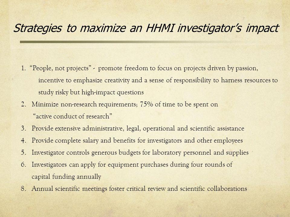 Strategies to maximize an HHMI investigator's impact 1.