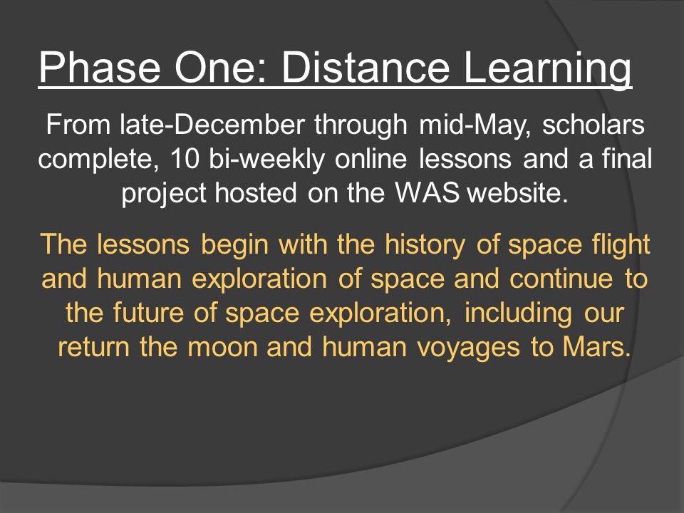 Phase One: Distance Learning Each lesson has a mission which consists of reading chapters, writing an essay, solving a math problem, and designing graphics.