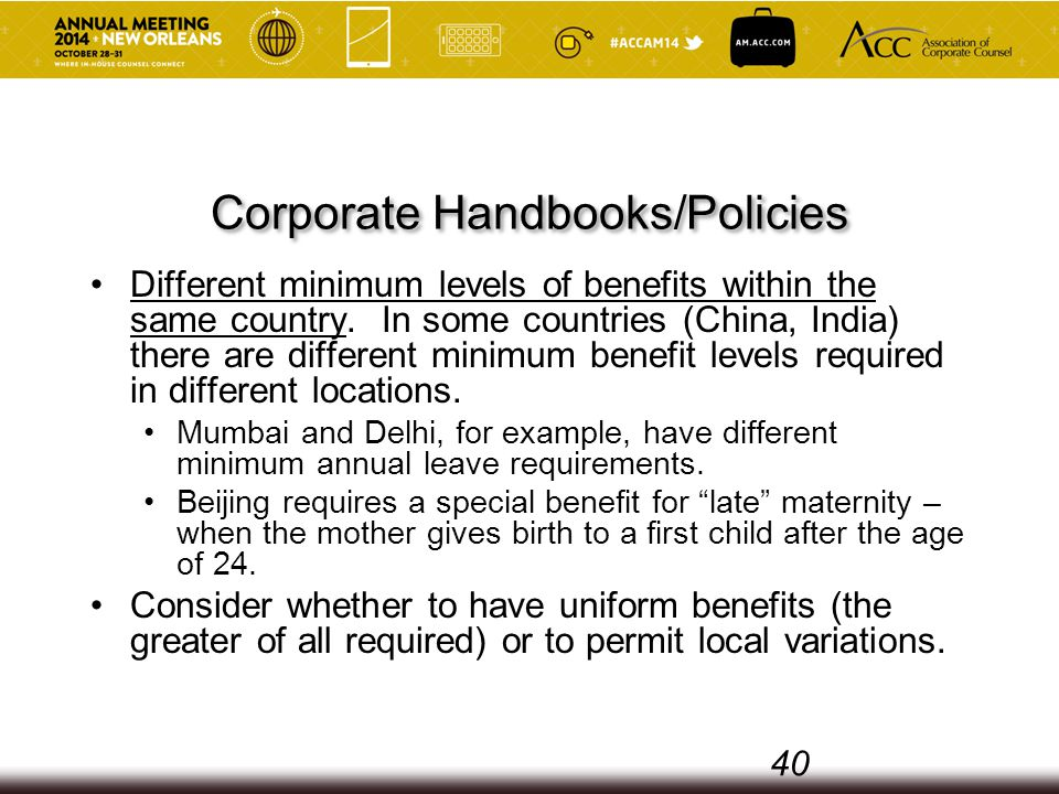 Corporate Handbooks/Policies Different minimum levels of benefits within the same country.