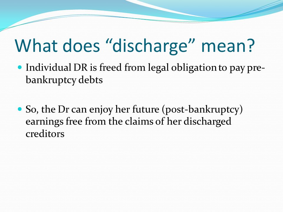 What does discharge mean.