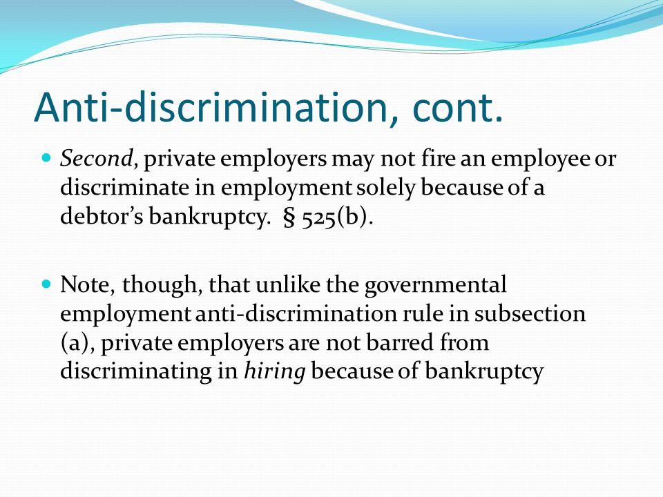 Anti-discrimination, cont.