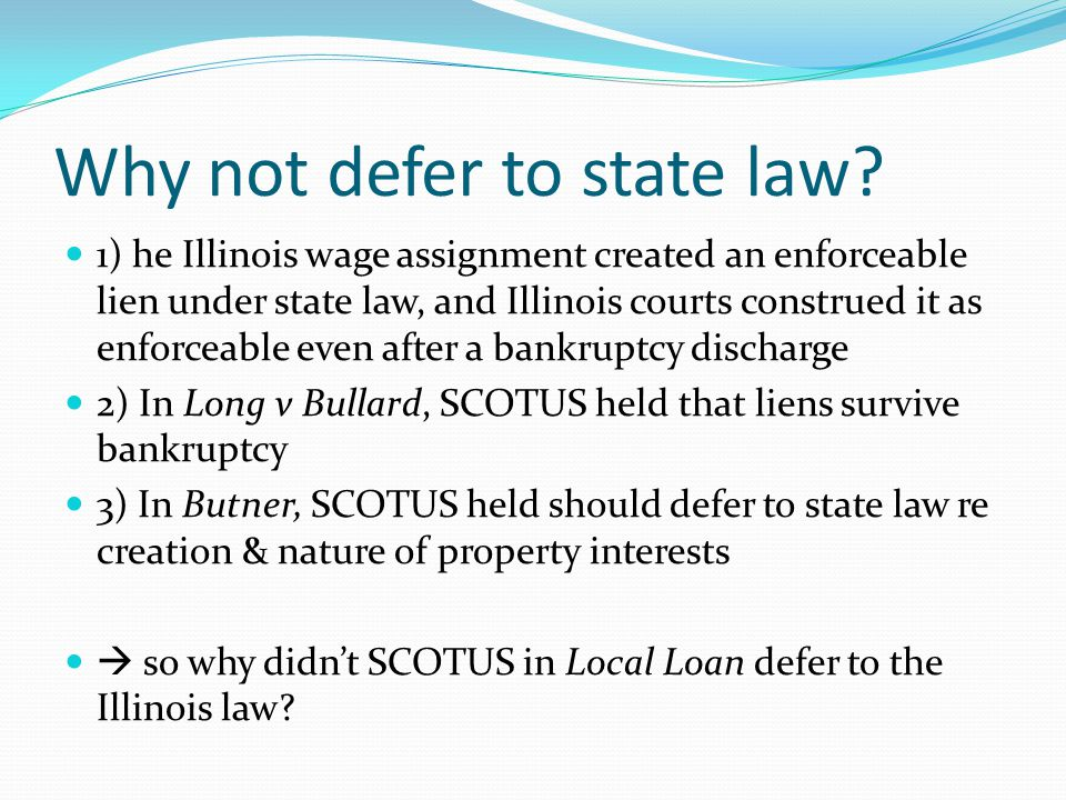 Why not defer to state law.