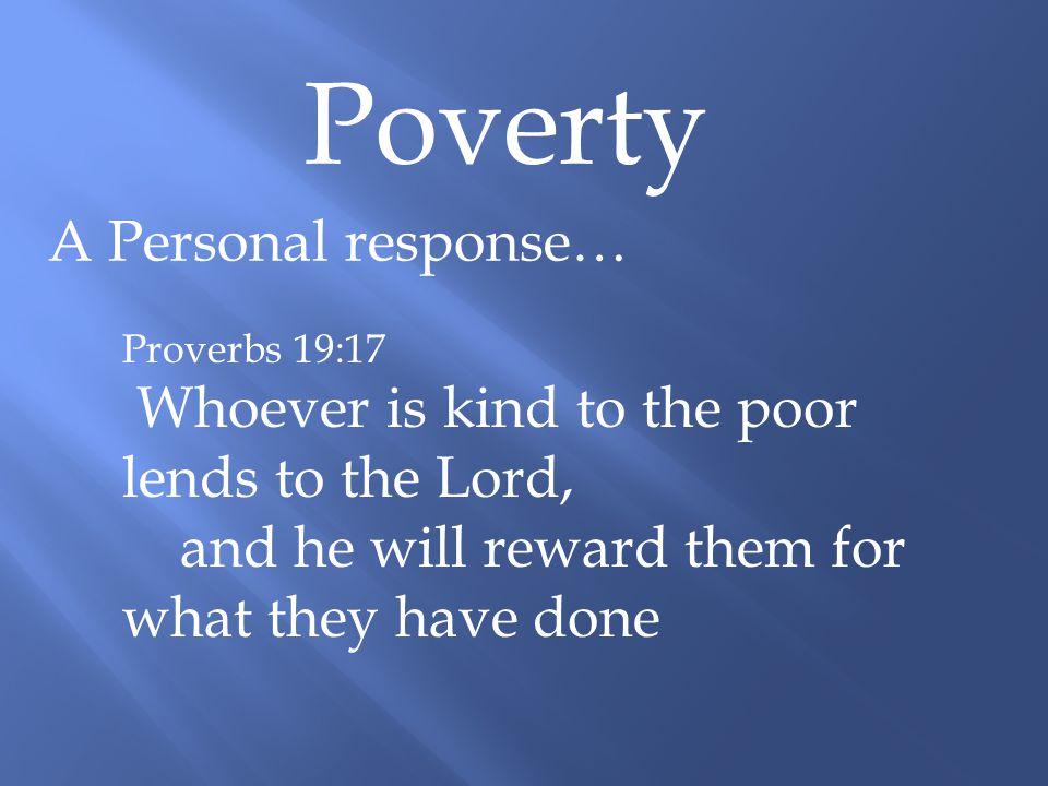 Poverty A Social response…
