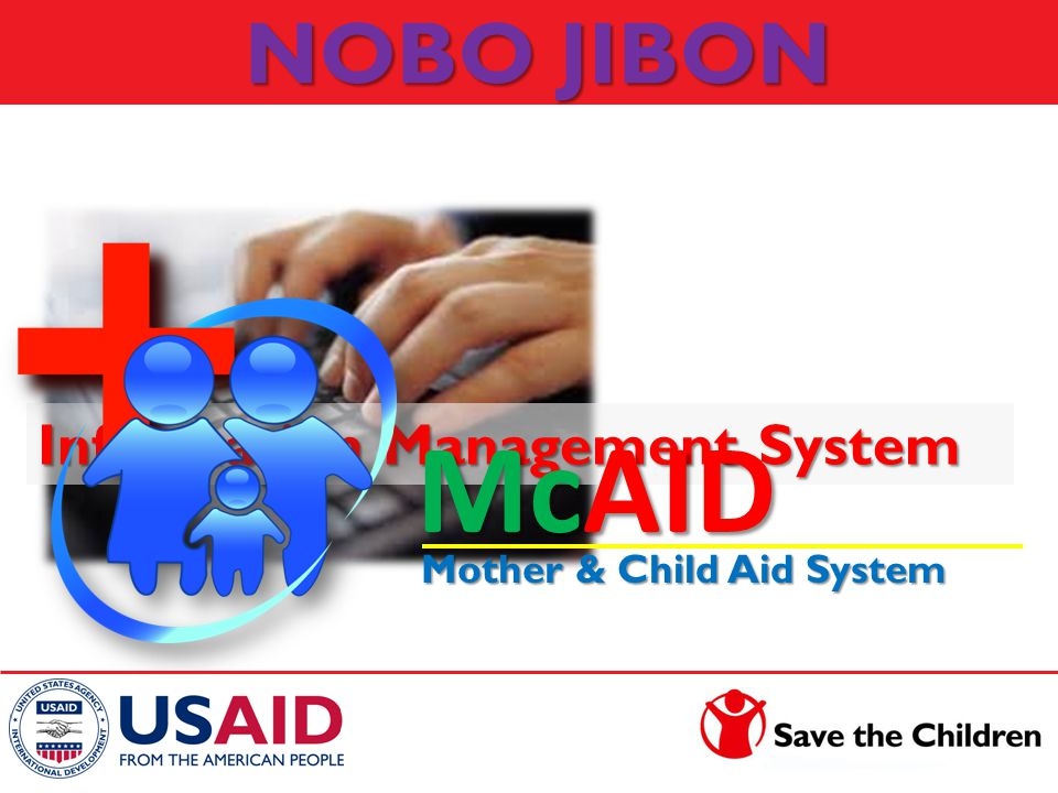 NOBO JIBON Information Management System McAID Mother & Child Aid System