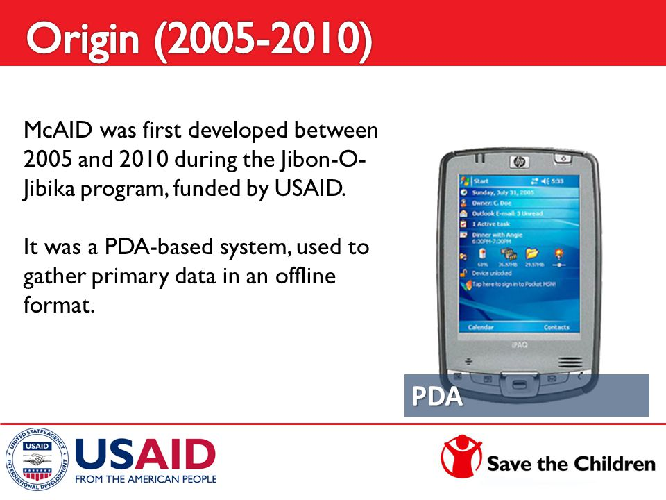 McAID was first developed between 2005 and 2010 during the Jibon-O- Jibika program, funded by USAID. It was a PDA-based system, used to gather primary