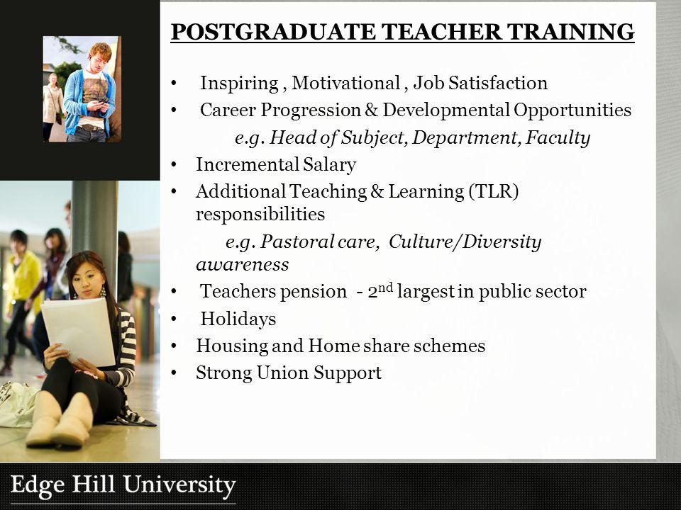 Inspiring, Motivational, Job Satisfaction Career Progression & Developmental Opportunities e.g.