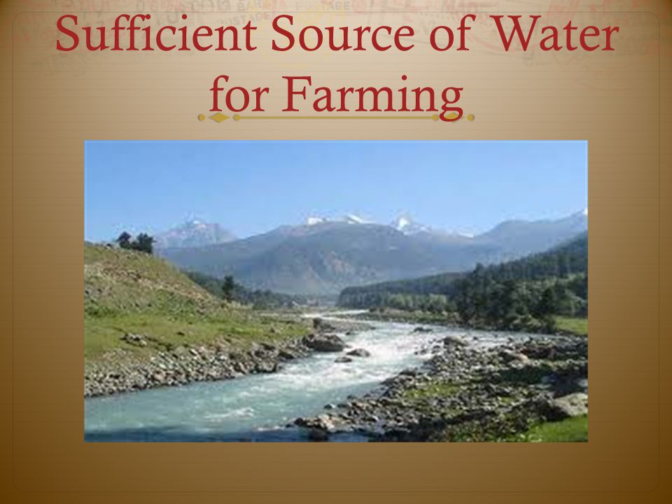 Sufficient Source of Water for Farming