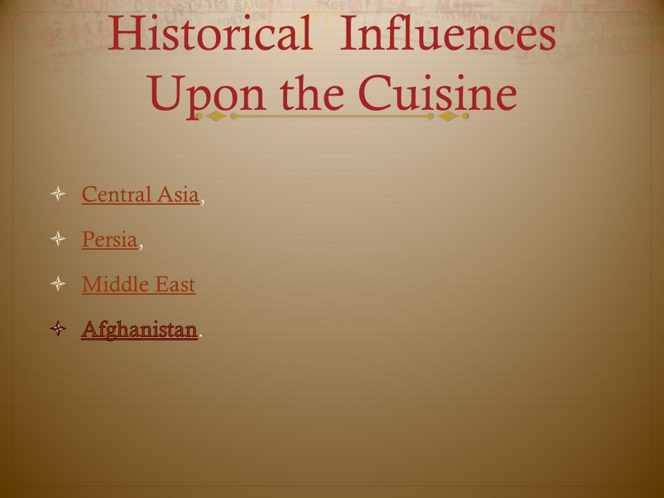 Historical Influences Upon the Cuisine