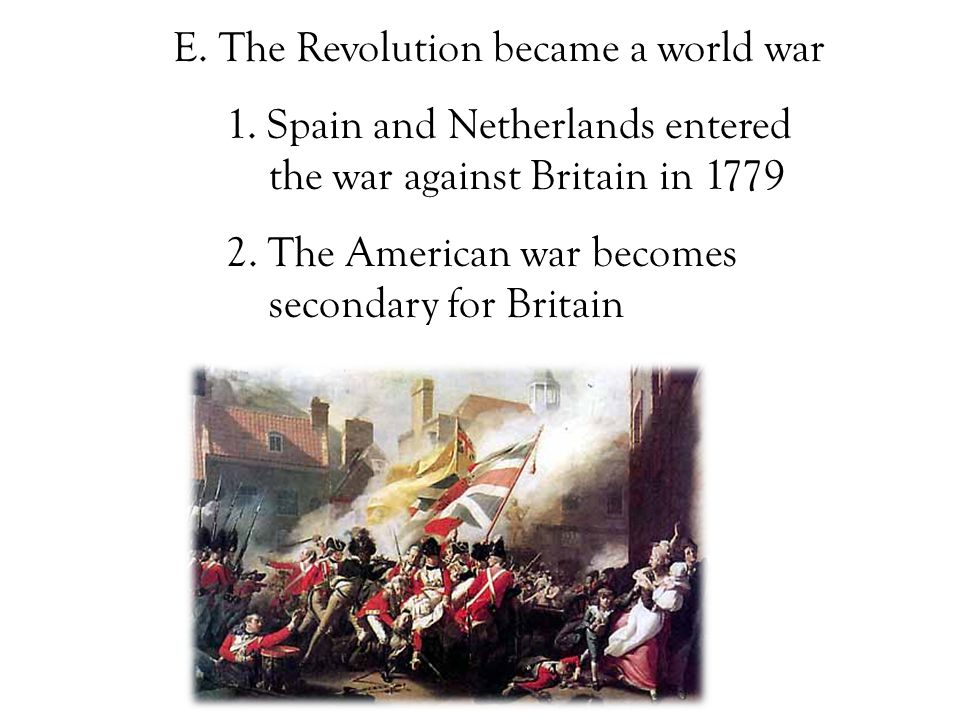 E. The Revolution became a world war 1.
