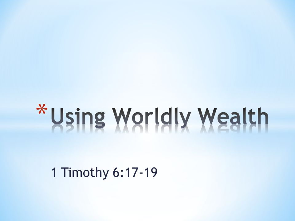 19 In this way they will lay up treasure for themselves as a firm foundation for the coming age, so that they may take hold of the life that is truly life.