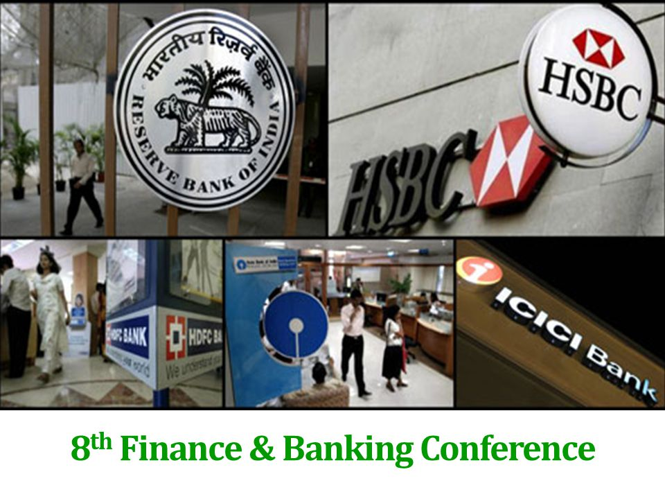 8 th Finance & Banking Conference