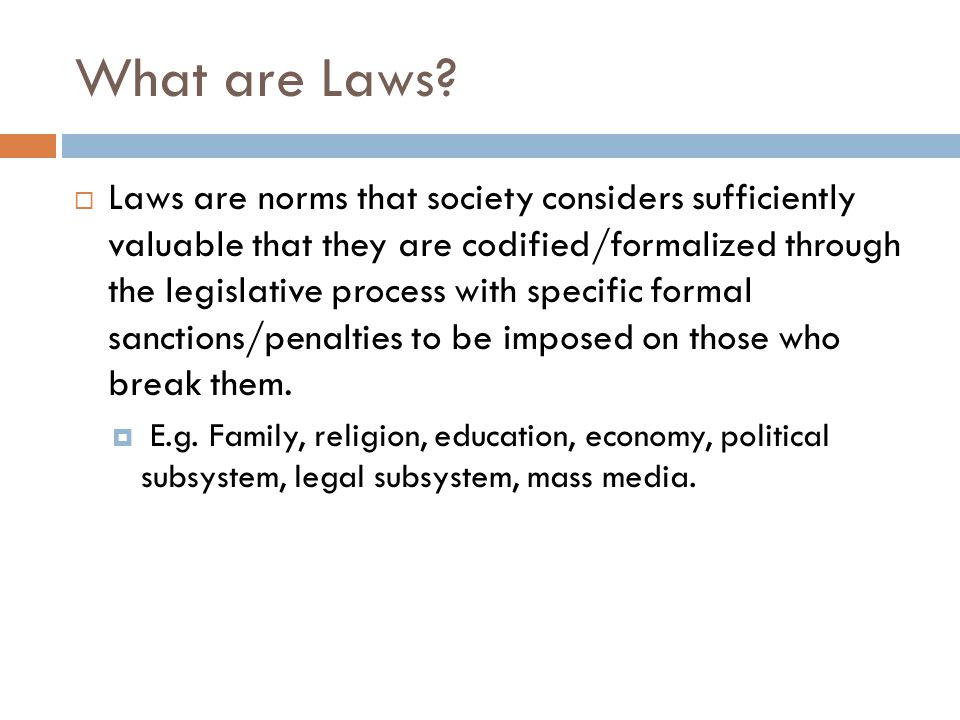 What are Laws.