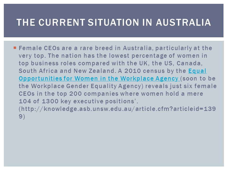  Female CEOs are a rare breed in Australia, particularly at the very top.