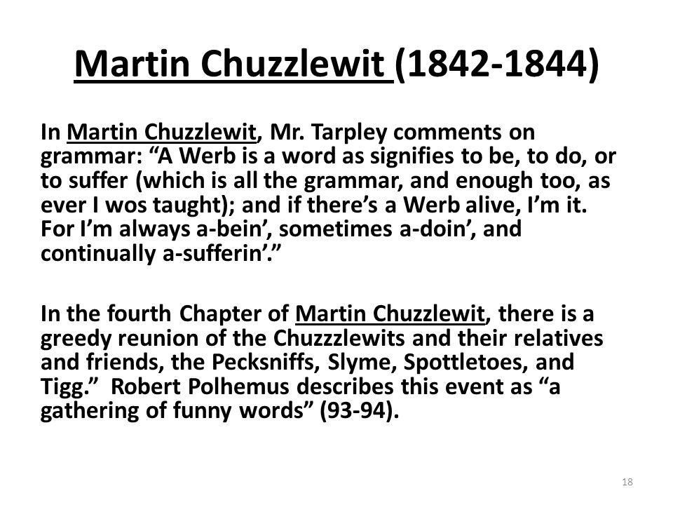 Martin Chuzzlewit (1842-1844) In Martin Chuzzlewit, Mr.