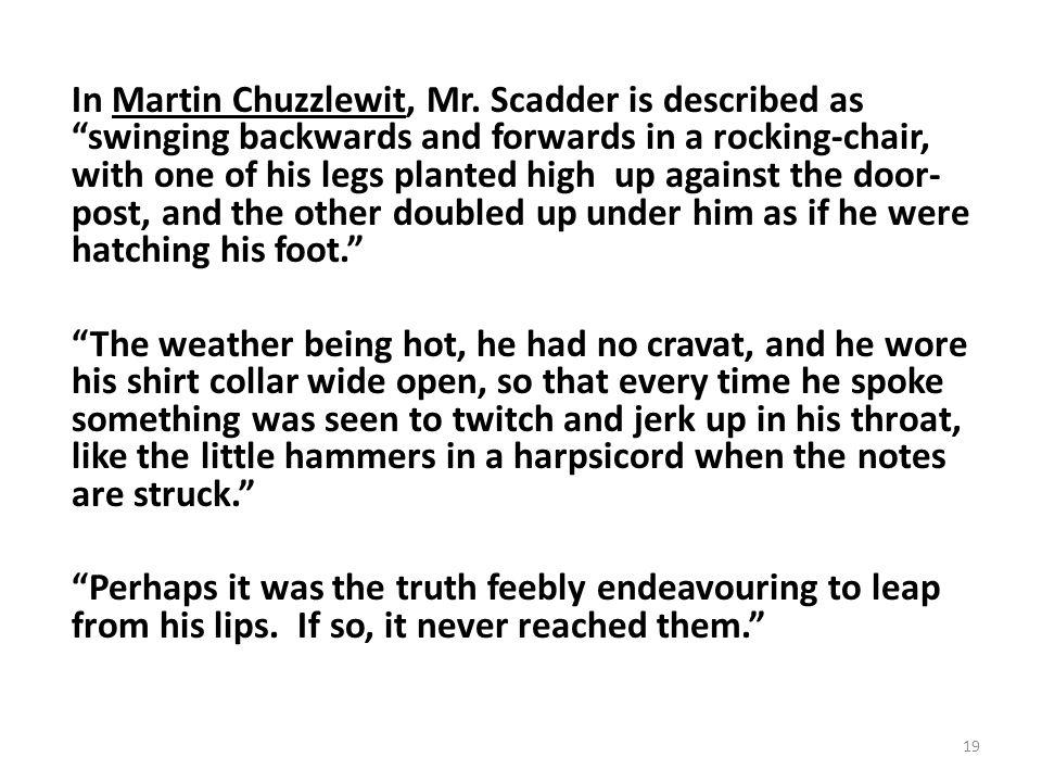 In Martin Chuzzlewit, Mr.