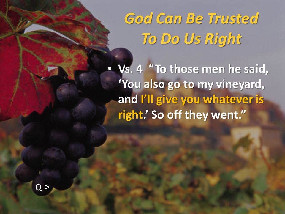 God Can Be Trusted To Do Us Right Vs.