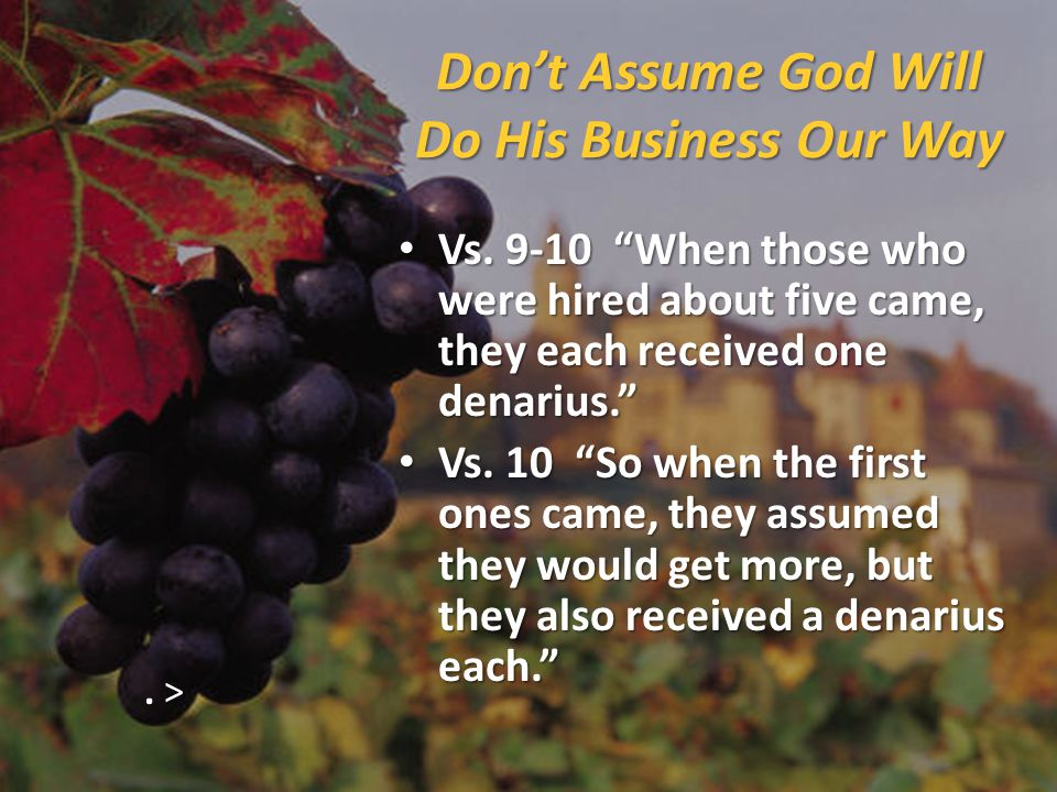 Don't Assume God Will Do His Business Our Way Vs.