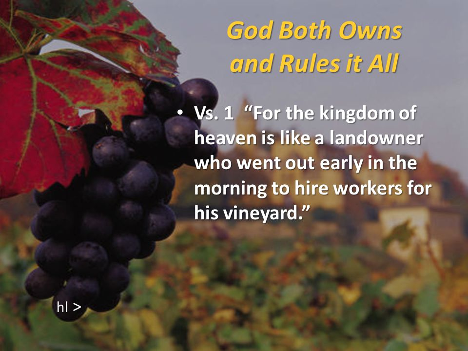 God Both Owns and Rules it All Literally, House Lord One who owns an estate Vs.