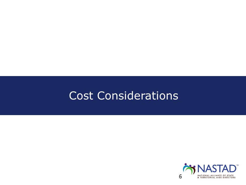 Cost Considerations 6