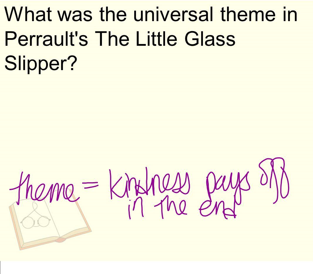 December 16, 2014 Universal themes - Cinderella stories Yeh-Shen vs.