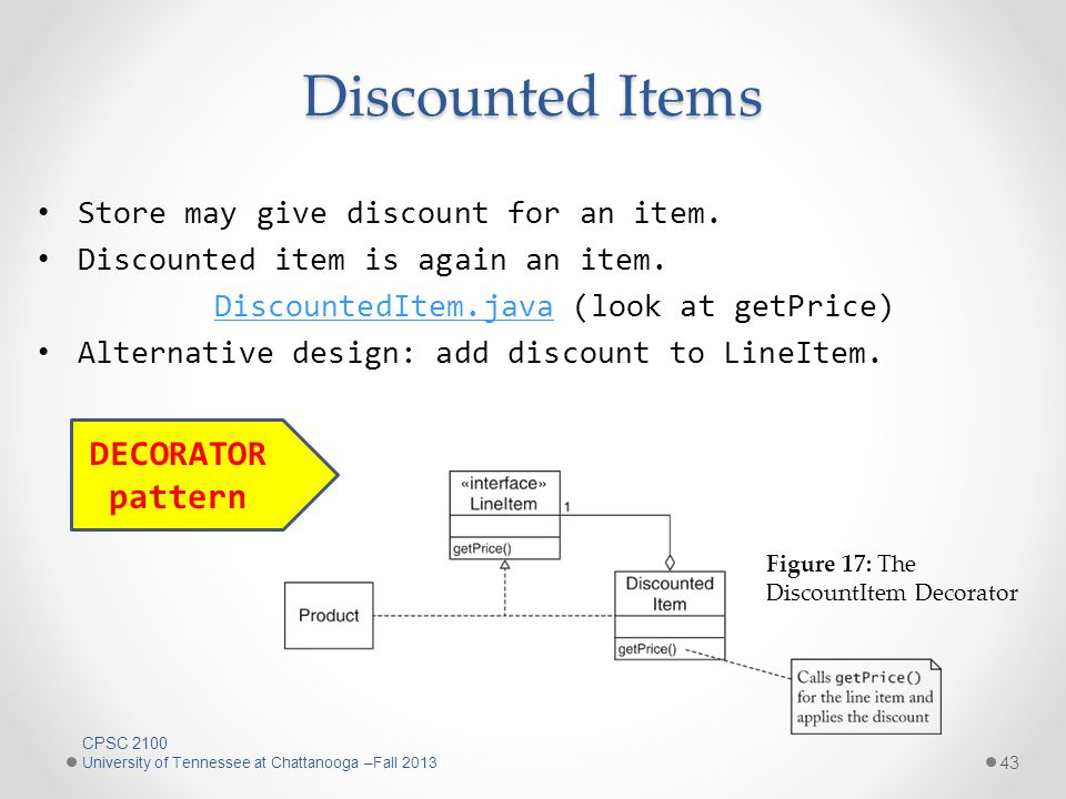Discounted Items Store may give discount for an item.