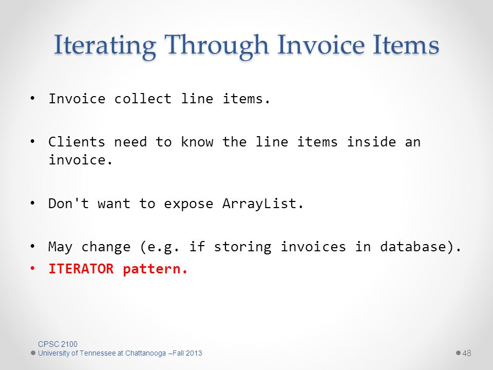 Iterating Through Invoice Items 48 Invoice collect line items.