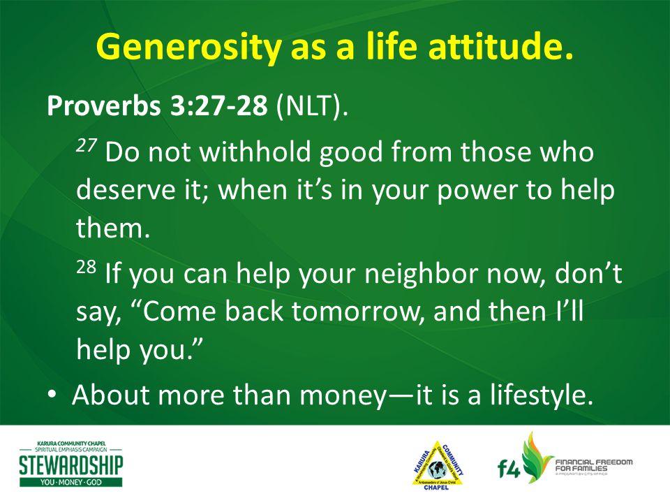 Proverbs 3:27-28 (NLT).