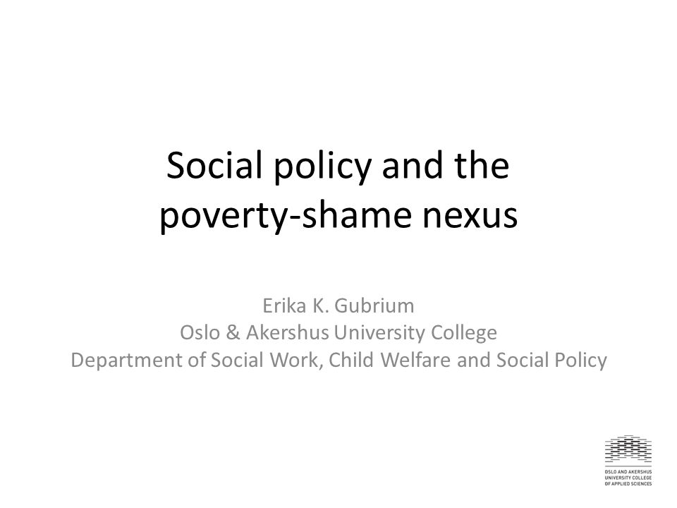 Relative Poverty in Norway Relative income poverty: 1)The poverty rate – proportion of those whose income falls below the poverty line (half median household income) On the rise: 1980s2010 50% median6.4%7.8% 60% median12.2%13.3%