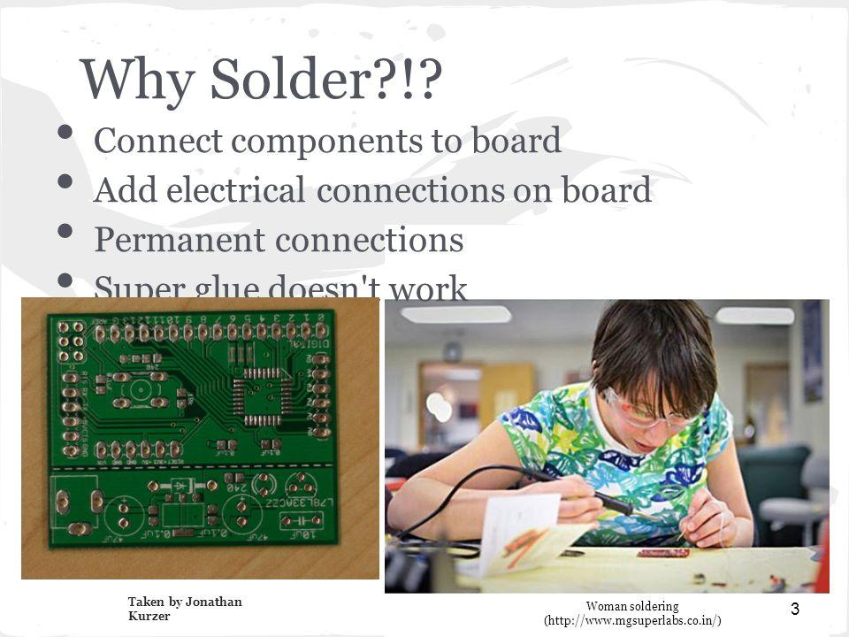 Why Solder !.