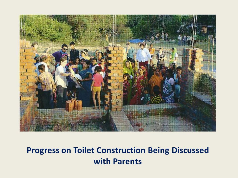 Progress on Toilet Construction Being Discussed with Parents