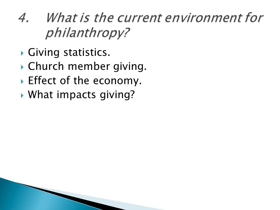  Giving statistics.  Church member giving.  Effect of the economy.  What impacts giving?