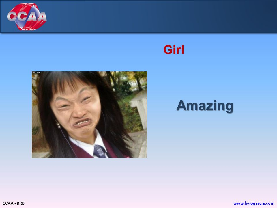 CCAA - BRBwww.liviogarcia.com Girl Amazing