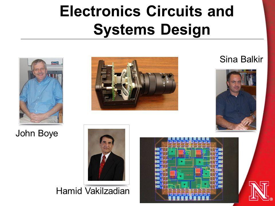 Electronics Circuits and Systems Design Sina Balkir Prof. John Boye Hamid Vakilzadian