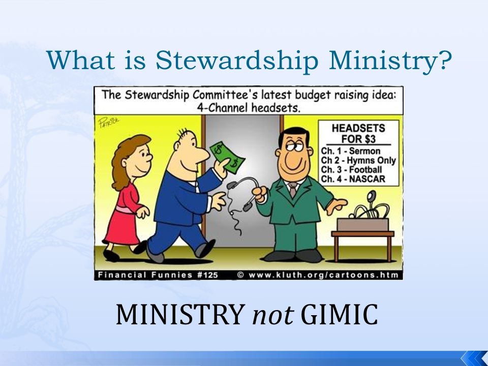 What is Stewardship Ministry MINISTRY not GIMIC