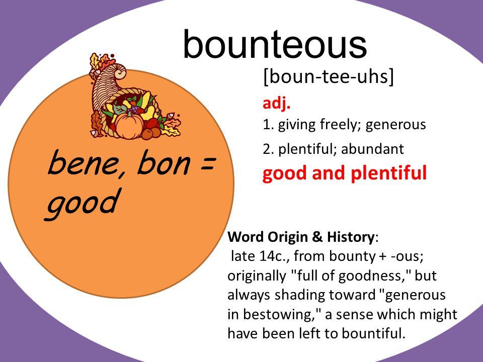 bene, bon = good bona fide [boh-nuh fahyd] adj.1.