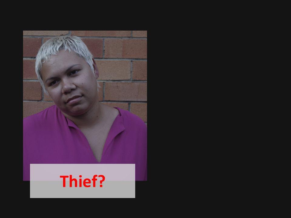 Thief?
