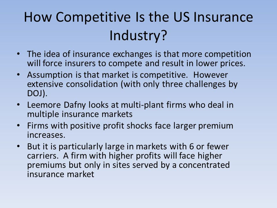 How Competitive Is the US Insurance Industry.