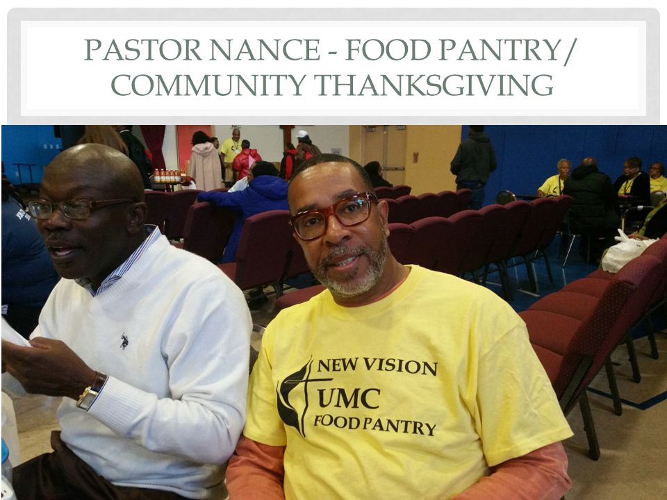 PASTOR NANCE - FOOD PANTRY/ COMMUNITY THANKSGIVING