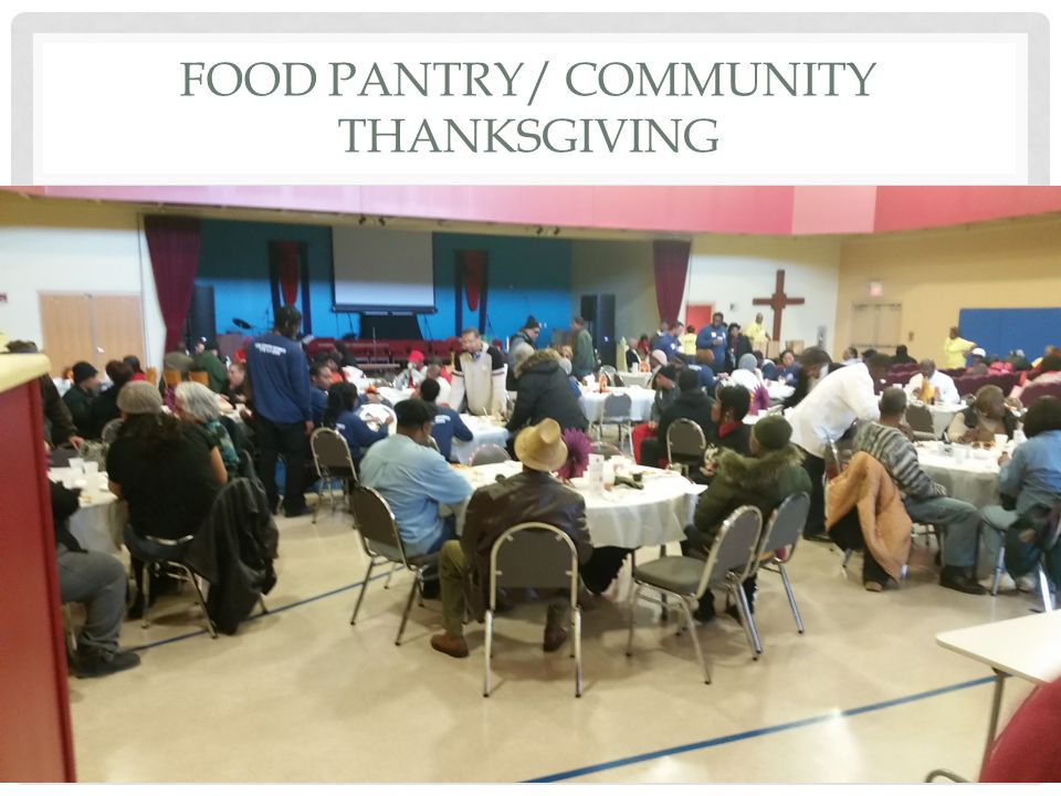 FOOD PANTRY/ COMMUNITY THANKSGIVING