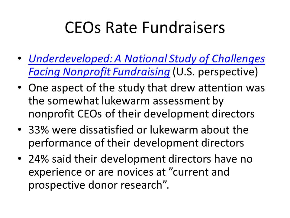 CEOs Rate Fundraisers Underdeveloped: A National Study of Challenges Facing Nonprofit Fundraising (U.S.