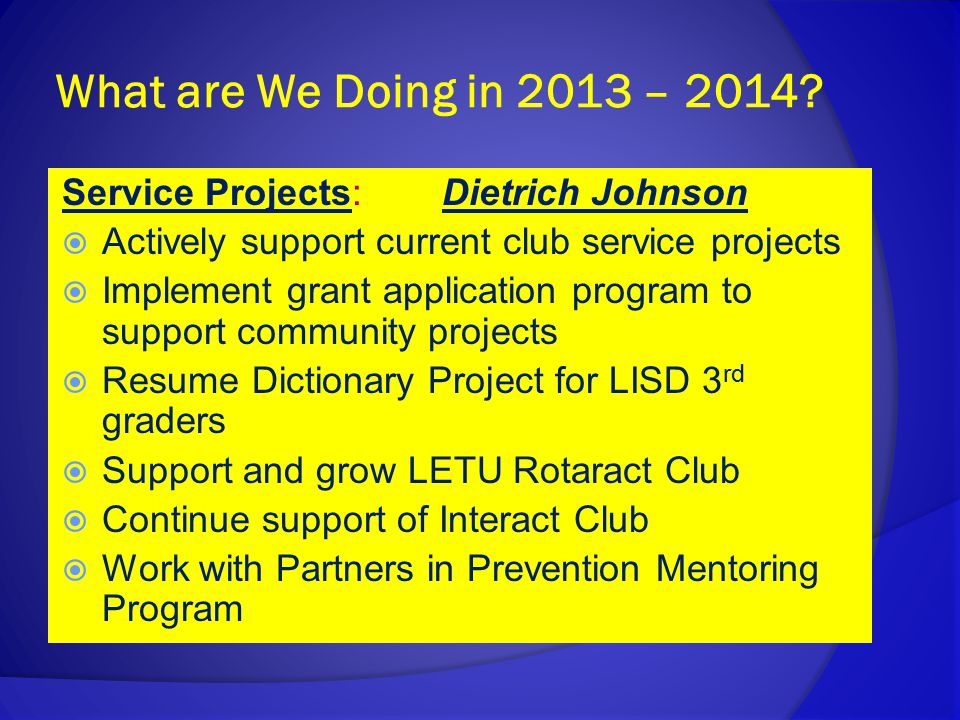 What are We Doing in 2013 – 2014.